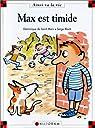 Max est timide par Saint-Mars