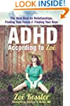ADHD According to Zoe: The Real Deal...