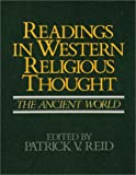 Readings in Western Religious Thought: The Ancient World (v. 1)