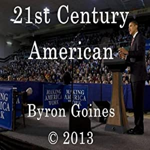 21st Century American | [Byron Goines]