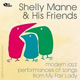 Modern Jazz Performances of Songs from My Fair Lady (feat. Andr� Previn) [Original Album Plus Bonus Tracks]