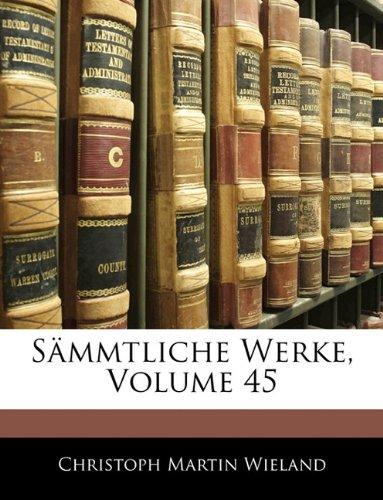 Sämmtliche Werke, Volume 45