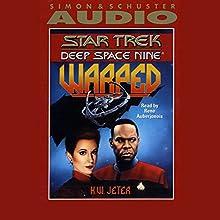 Star Trek, Deep Space Nine: Warped Audiobook by K.W. Jeter Narrated by Rene Auberjonois