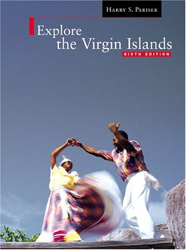 Explore the Virgin Islands (Sixth Edition)