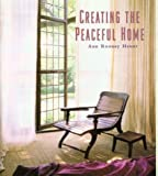 img - for Creating the Peaceful Home book / textbook / text book
