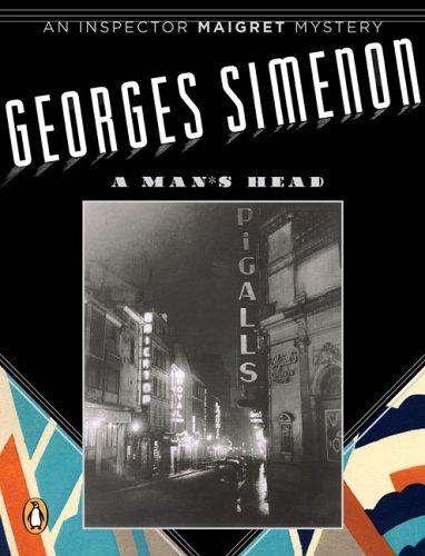 A Man's Head (Inspector Maigret Mysteries)