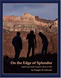 img - for On the Edge of Splendor: Exploring Grand Canyon's Human Past book / textbook / text book