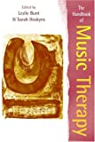 The handbook of music therapy /