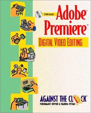 Adobe(R) Premiere(R) 5: Digital Video Editing