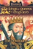 The Kings And Queens Of England: The Normans And Angevins [DVD]