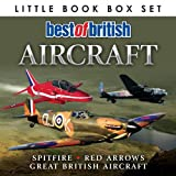 Various Best of British Aircraft: Spitfire, Red Arrows, Great British Aircraft (Little Book Box Set)