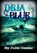 Deja Blue (The Ruby Blue Series)