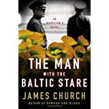 The Man with the Baltic Stare: An Inspector O Novelby James Church