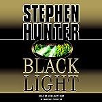 Black Light: Bob Lee Swagger, Book 2 | Stephen Hunter