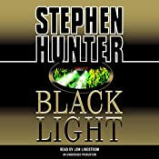 Black Light: Bob Lee Swagger, Book 2 | Stephen Hunter