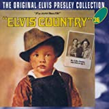 Elvis Presley The Original Elvis Presley Collection: Elvis Country
