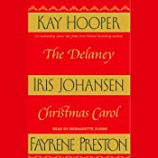 The Delaney Christmas Carol | [Iris Johansen, Kay Hooper, Fayrene Preston]