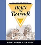 img - for Train the Trainer: Instructor's Guide (3rd Ed.) book / textbook / text book