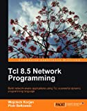 Tcl 8.5 Network Programming