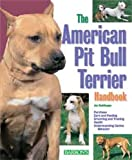 American Pit Bull Terrier Handbook (Barron's Pet Handbooks)