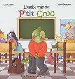 l'embaras de P'tit Croc
