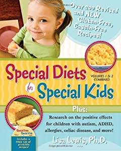 Special Diets for Special Kids, Volumes 1 and 2 Combined: Over 200 REVISED and gluten-free casein-free recipes, plus