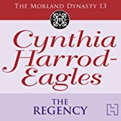The Regency: The Moreland Dynasty, Book 13 | Cynthia Harrod-Eagles