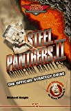 Steel Panthers II: The Official Strategy Guide (Prima's Secrets of the Games) (0761508937) by Knight, Michael
