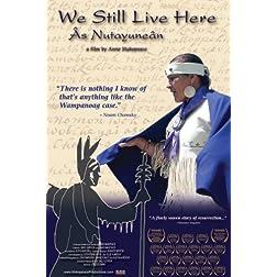 Independent Lens: We Still Live Here - As Nutayunean