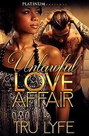 Unlawful Love Affair
