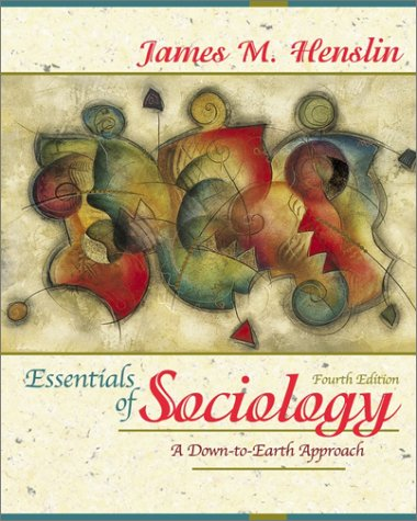 Essentials of Sociology: A Down-to-Earth Approach (with Interactive Companion Website Access Card) (4th Edition)