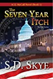The Seven Year Itch (A J.J. McCall Novel) (The FBI Espionage Series Book 1)