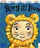Rory and the Lion (Toddler Story Books)