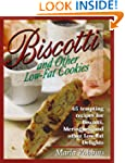 Biscotti & Other Low Fat Cookies: 65...