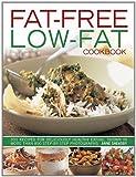 Fat-Free, Low-Fat Cookbook: pb w/flaps (1780191316) by Sheasby, Anne