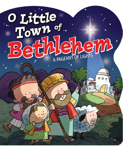 O Little Town of Bethlehem (Pageant of Lights Book) (O Sauce compare prices)