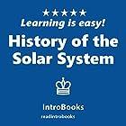 History of the Solar System Hörbuch von  IntroBooks Gesprochen von: Andrea Giordani