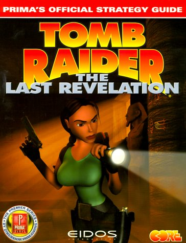 Image for Tomb Raider: The Last Revelation: Prima's Official Strategy Guide