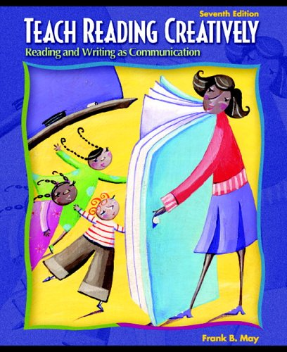 Teach Reading Creatively: Reading and Writing as...