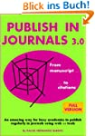 Publish in Journals 3.0: From Manuscr...