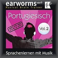 Portugiesisch (vol.2): Lernen mit Musik  von earworms learning Gesprochen von: Uli Holler, Ana Valdez