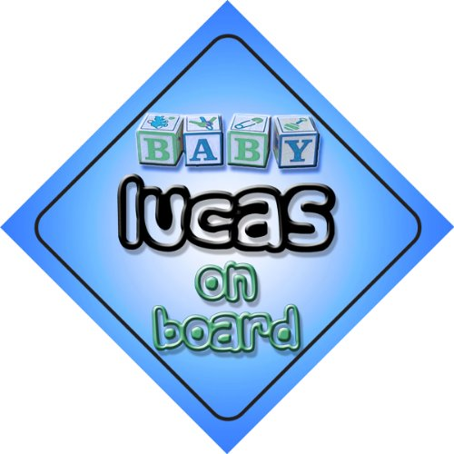 Baby Boy Lucas on board novelty car sign gift