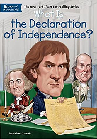 What Is the Declaration of Independence? (What Was...?)