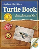img - for Stephanie Lisa Tara's Turtle Book book / textbook / text book