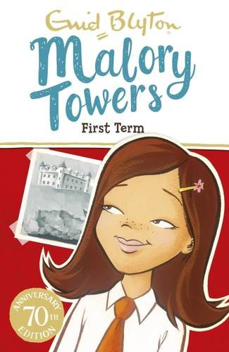 01: First Term (Malory Towers)