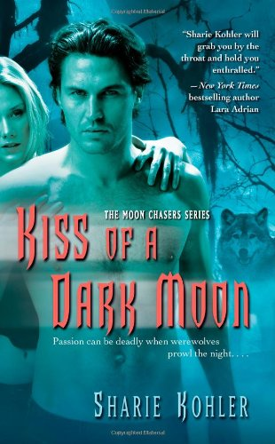 Image of Kiss of a Dark Moon (Moon Chasers, Book 2)