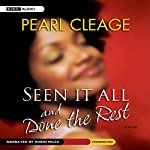 Seen It All and Done the Rest | Pearl Cleage