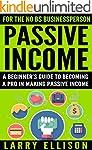 Passive Income: A Beginner's Guide to...