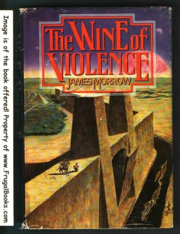The wine of violence, James Morrow