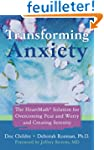 Transforming Anxiety: The Heartmath S...